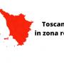 immagine cartina Toscana  Zona Rossa
